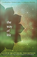 The Way of Life: an Understanding of Shantideva's Guide to the Bodhisattva's Way of Life
