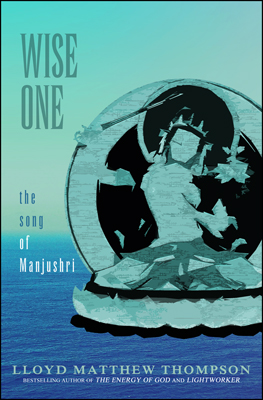 Wise One: The Song of Manjushri
